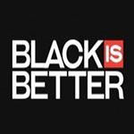 Black is Better