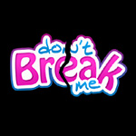 Don't Break Me